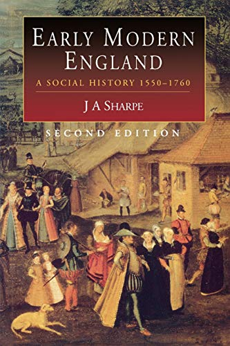 9780340577523: Early Modern England: A Social History 1550-1760 (Hodder Arnold Publication)