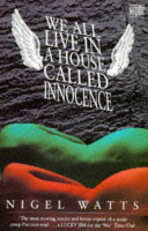 9780340579831: We All Live in a House Called Innocence