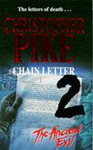 9780340580011: Chain Letter 2 - The Ancient Evil