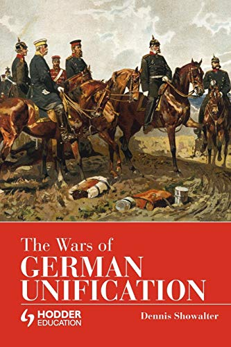 9780340580172: The Wars of German Unification (Modern Wars)