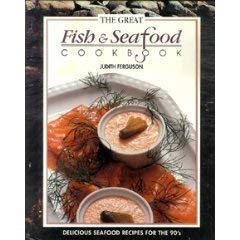 9780340580677: The Great Fish & Seafood Cookbook