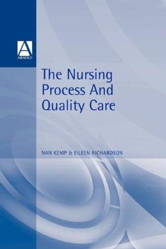 9780340581124: Nursing Process And Quality Care