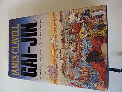 9780340581261: Gai-Jin, a novel of Japan: The third novel of the Asian Saga
