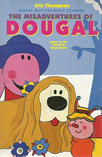 9780340581568: The Misadventures of Dougal (Magic Roundabout)