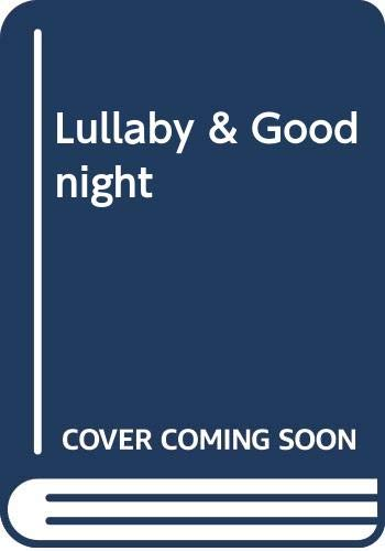 9780340581940: Lullaby and Goodnight