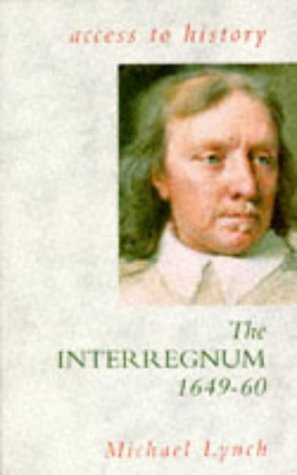9780340582077: The Interregnum, 1649-60 (Access to History)
