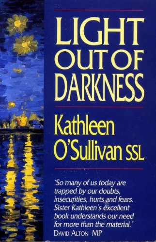 Light Out of Darkness: O'Sullivan, Kathleen