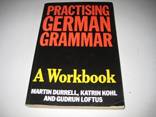 9780340583364: Practicing German Grammar: A Workbook for Use With Hanner's German Grammar and Usage