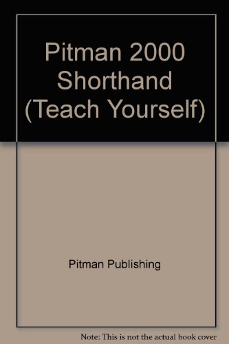 9780340584033: Pitman 2000 Shorthand (Teach Yourself)