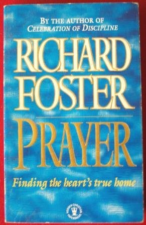 9780340584170: Prayer - Finding The Heart's True Home