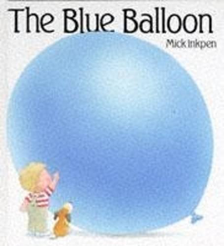 9780340586327: The Blue Balloon (Kipper)