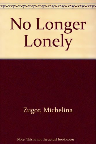 9780340588161: No Longer Lonely