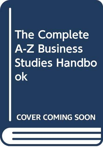 9780340588185: The Complete A-Z Business Studies Handbook