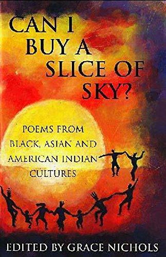 Can I Buy a Slice of Sky?: Grace Nichols