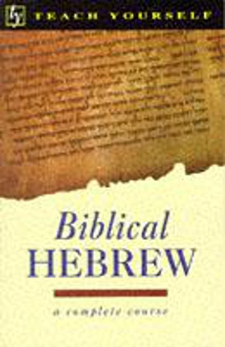 9780340588338: Biblical Hebrew (Teach Yourself)