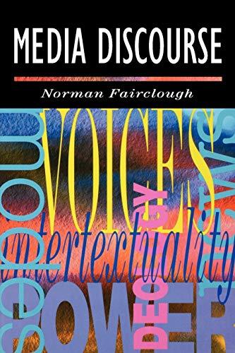 Media Discourse (Hodder Arnold Publication): Norman Fairclough