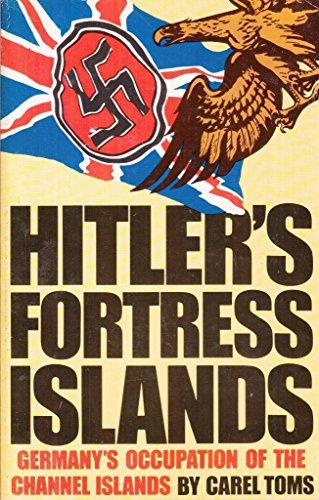 9780340589007: Hitler's Fortress Islands