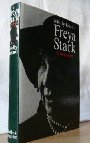9780340589076: Freya Stark: A Biography