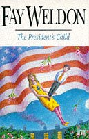 The President's Child (0340589388) by FAY WELDON