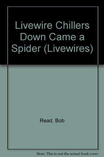 9780340590331: Livewire Chillers Down Came a Spider (Livewires)