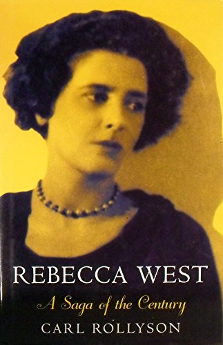 9780340590508: Rebecca West: A Saga of the Century