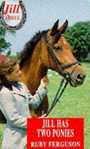 9780340590751: Jill 03: Jill Has Two Ponies