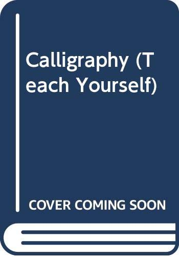 9780340591758: Calligraphy (Teach Yourself)