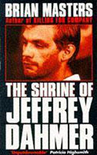 9780340591949: The shrine of Jeffrey Dahmer