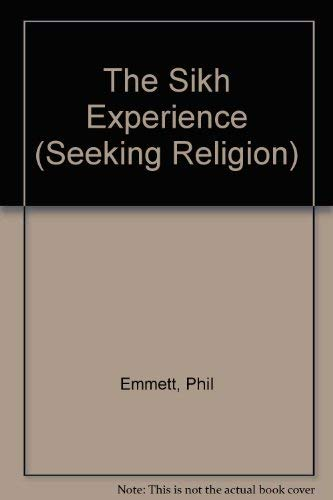9780340592915: The Sikh Experience (Seeking Religion)