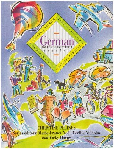 9780340593103: German for Leisure & Tourism Studies STDNTS BK (Languages for leisure & tourism)