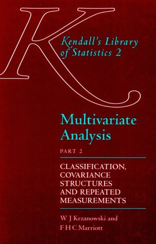 9780340593257: Multivariate Analysis: Part 2: Classification, Covariance Structures and Repeated Measurements (Pt. 2)
