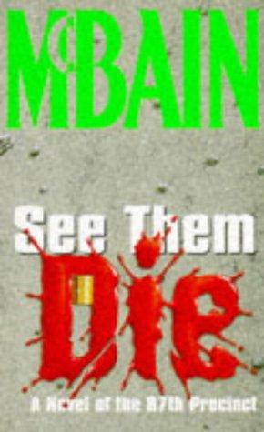 See Them Die (87th Precinct): Mcbain, Ed