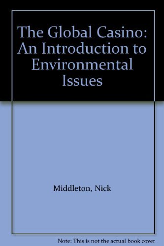 9780340594933: The Global Casino: An Introduction to Environmental Issues