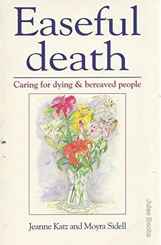 9780340595145: Easeful Death: Caring for Dying & Bereaved People