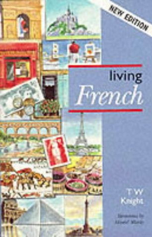 Living French 5ED: Knight, T. W.