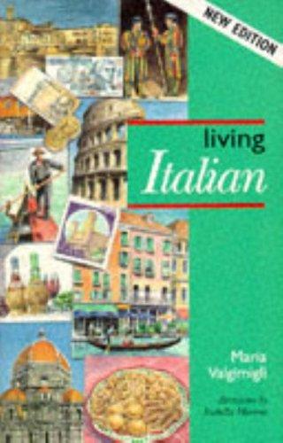 9780340596777: Living Italian