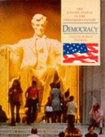 9780340596869: Democracy (United States in the Twentieth Century)