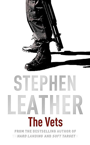 9780340597705: The Vets (Stephen Leather Thrillers)