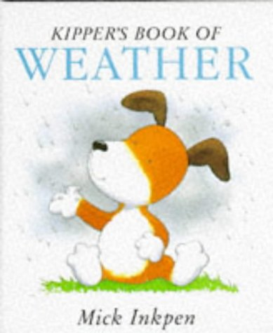 9780340598504: Kipper's Book of Weather