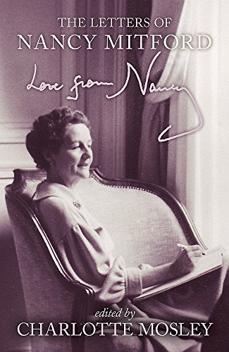 9780340599211: Love from Nancy: The Letters of Nancy Mitford