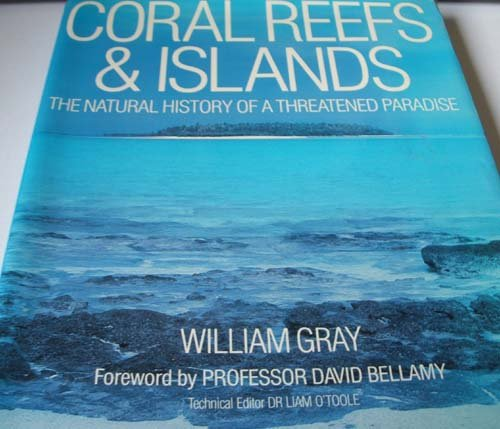 9780340599433: Coral Reefs & Islands: The Natural History of a Threatened Paradise