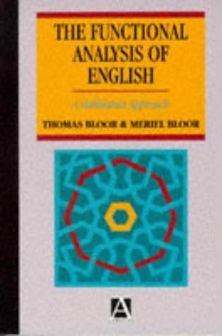 9780340600122: The Functional Analysis of English: A Hallidayan Approach