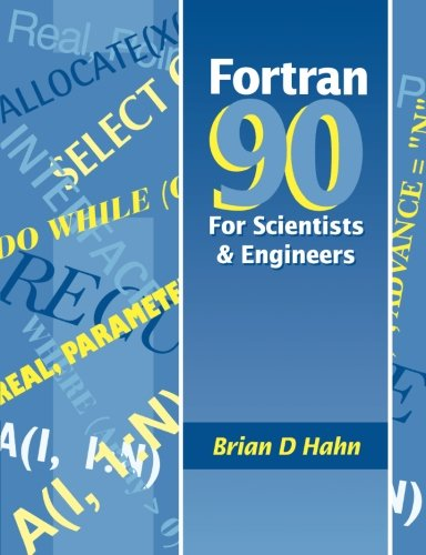 9780340600344: FORTRAN 90 for Scientists and Engineers
