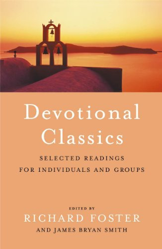 9780340601211: Devotional Classics: Selected Readings for Individuals and Groups: Selected Readings for the Individual and Groups