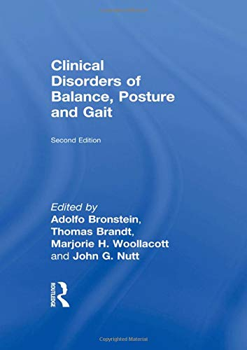 Clinical Disorders of Balance Posture and Gait: Bronstein Adolfo M