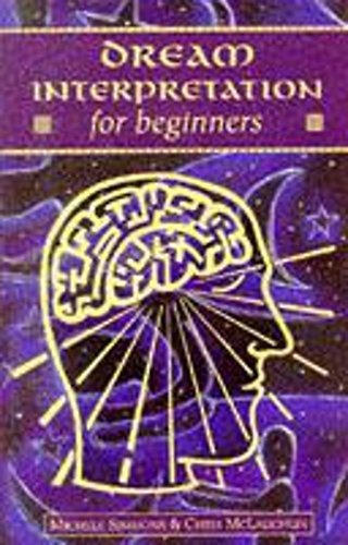 Dream Interpretation for Beginners (For Beginners (Llewellyn's)): Simmons, Michele, McLaughlin...