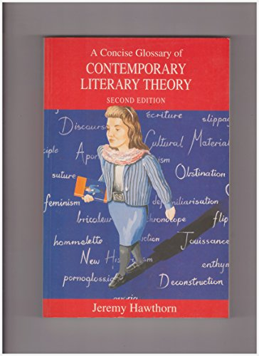 9780340601877: A Concise Glossary of Contemporary Literary Theory