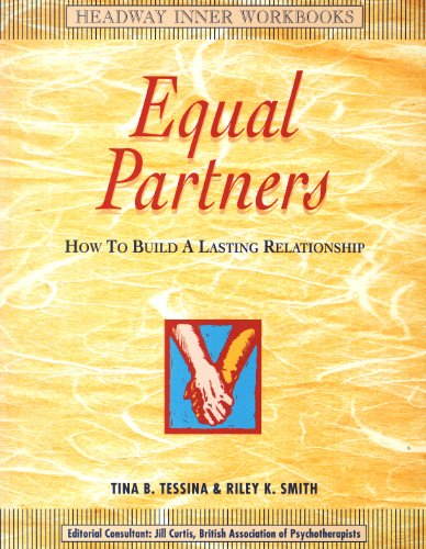 Equal Partners: How to Build a Lasting Relationship (Inner Workbooks): Tessina, Tina B., Smith, ...