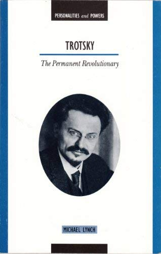 9780340602836: Trotsky: The Permanent Revolutionary (Personalities & Powers)