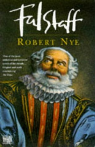Falstaff: Robert Nye